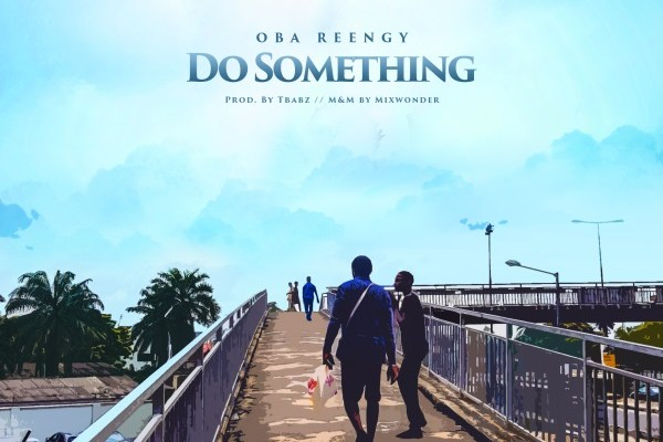 Oba Reengy - Do Something