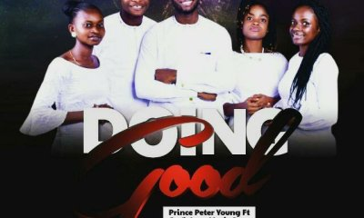 Prince_Peter_Young_-_Doing_Good_ft_Gods_Love_Music_Crew
