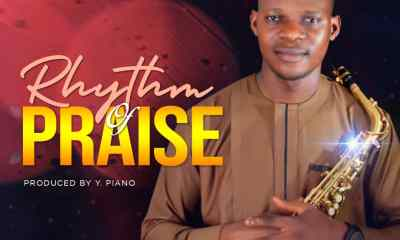 Rhythm Of Praise By TimilehinOluwa