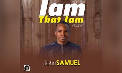 John Samuel - I am That I am
