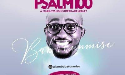 Babatunmise Psalm 100 (Praise Medley)