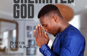 Pastor Courage - Unlimited God