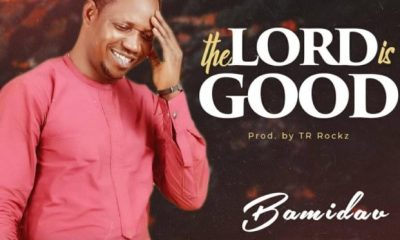 Bamidav - The Lord Is Good