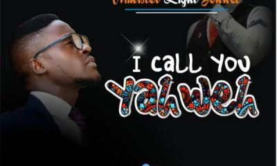 I Call You Yahweh - Minister Light Jonnel