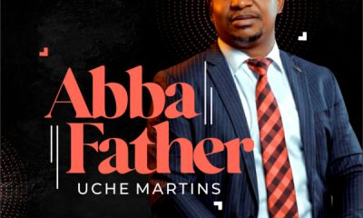 Uche Martins - Abba Father