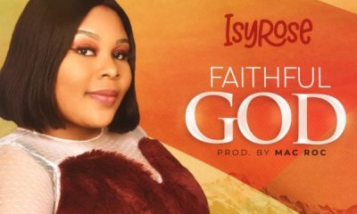 ISYROSE - FAITHFUL GOD