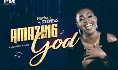 Amazing God - Nathan Goodnews