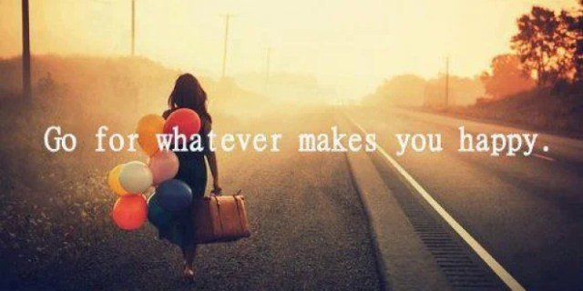 Go for whatever makes you happy