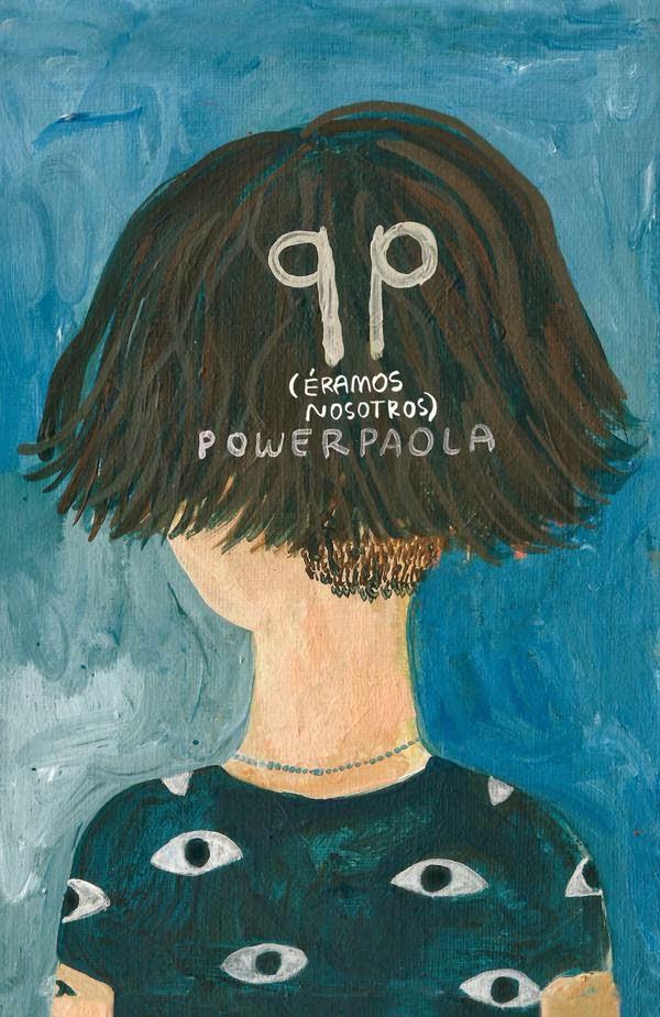 QP (Éramos nosotros) de Power Paola