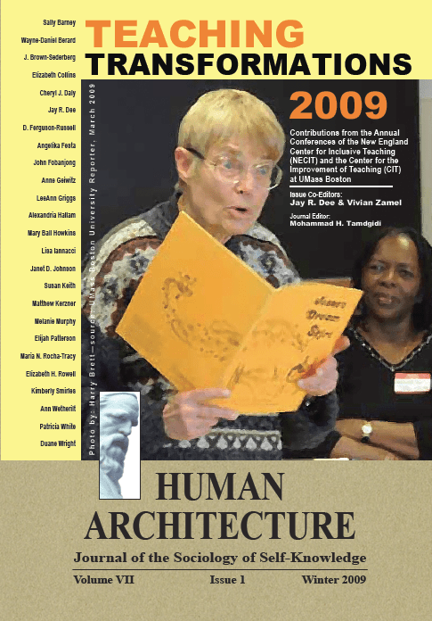 Teaching Transformations 2009 [Human Architecture: Journal of the Sociology of Self-Knowledge, VII, 1, 2009]
