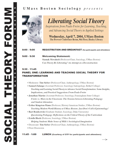 Proceedings of the First Annual Social Theory Forum, April 7, 2004, UMass Boston—Liberating Social Theory: Inspirations from Paulo Freire for Learning, Teaching, and Advancing Social Theory in Applied Settings