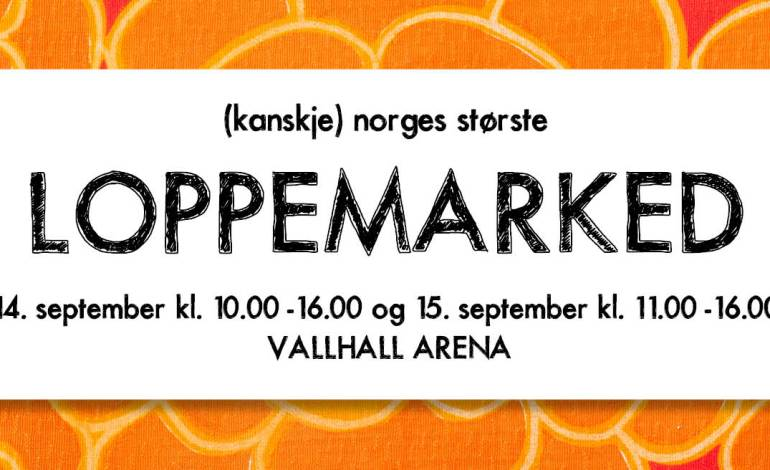 Loppemarked i valhall 14. og 15. september