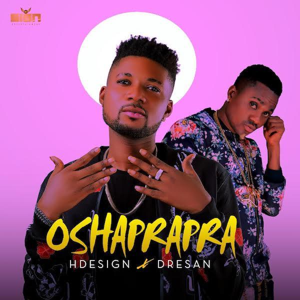 HDesign ft. Dresan - Oshaprapra