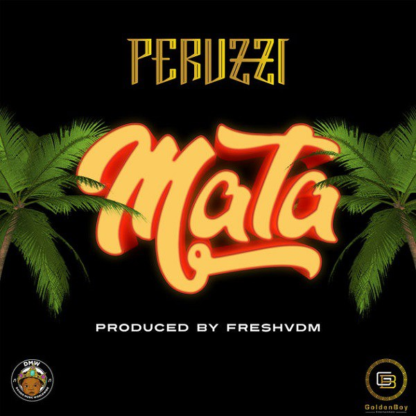 Peruzzi – Mata (Prod. Fresh)