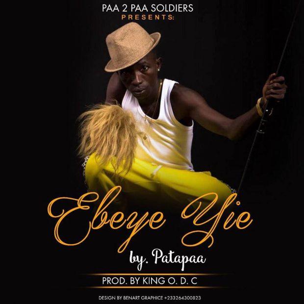Patapaa – Ebeye Yie