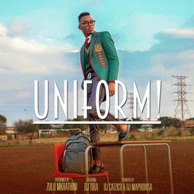 Zulu Mkhatini ft. DJ Tira – Uniform
