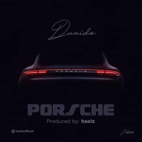 Davido – Porsche