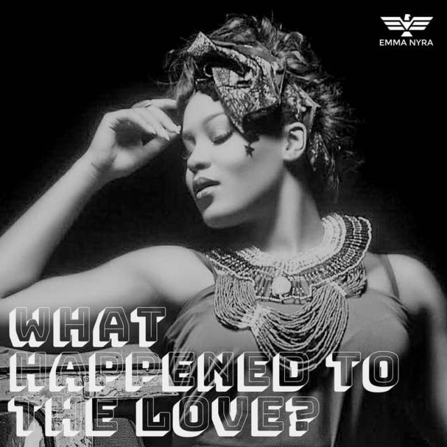 Emma Nyra – What Happened To Love