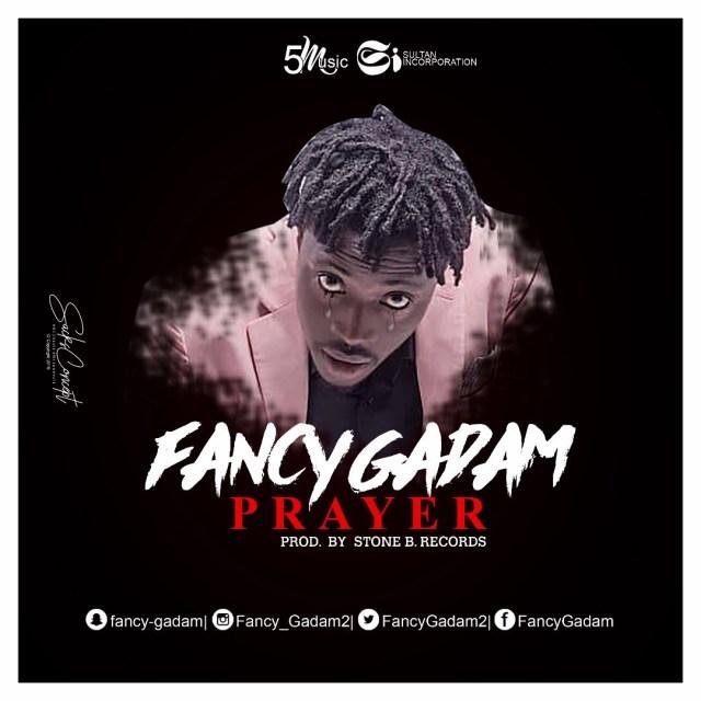 Fancy Gadam – Prayer