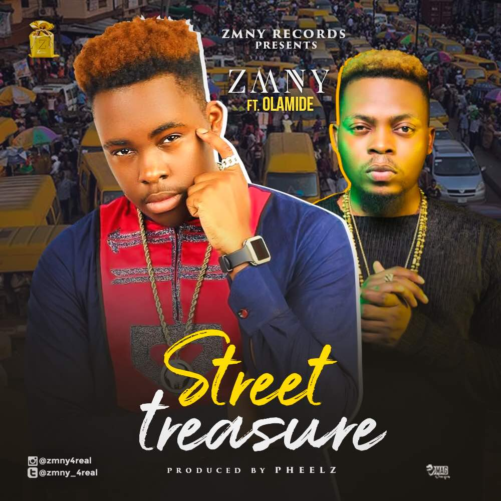 [Music + Video] ZMNY ft. Olamide – Street Treasure