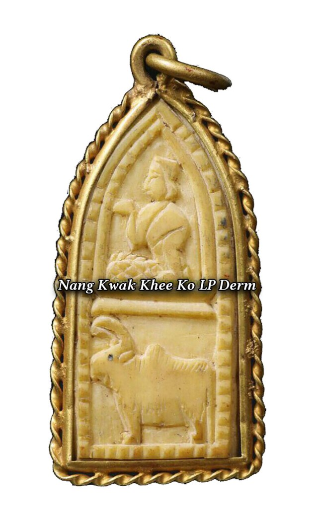 Nang Kwak Nang Ko (riding an oxen), by LP Derm - recommended for those born in the year of the Ox