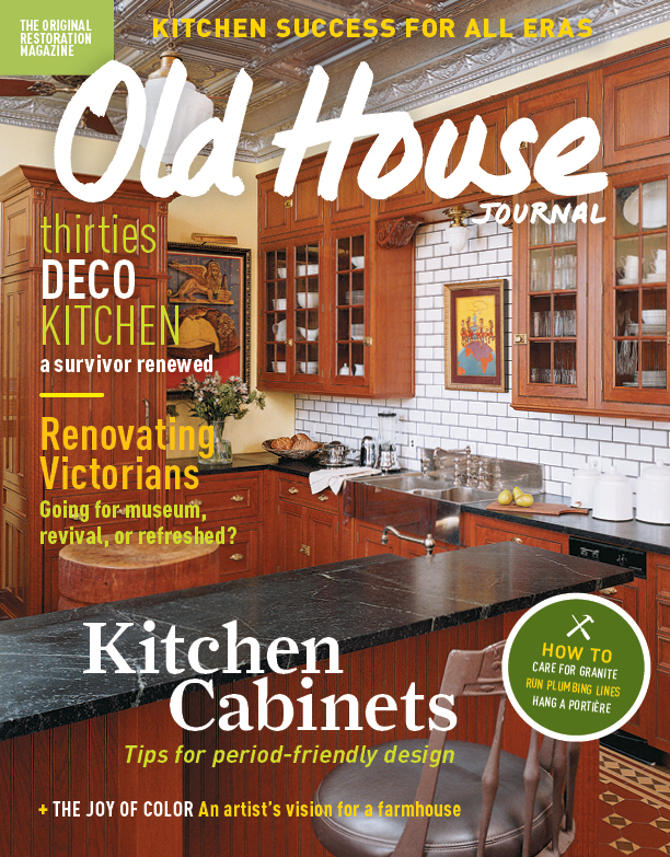 About Old House Journal And New Old House Magazines Old