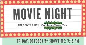 Movie night fb | Old Metairie Garden Club