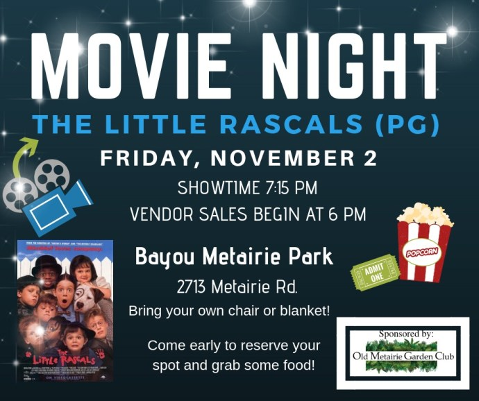 Movie Night November 2nd | Old Metairie Garden Club
