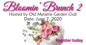 Bloomin Brunch Header | Old Metairie Garden Club