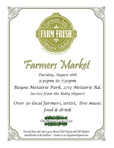 Farmers Arts Metairie Market August 18 | Old Metairie Garden Club