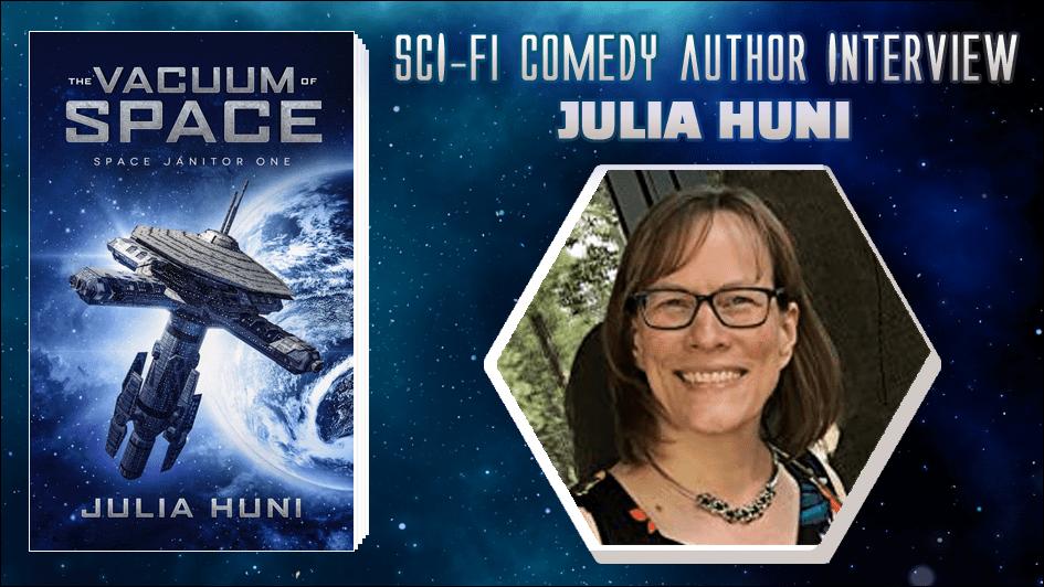 Sci-Fi Comedy Author Interview - Julia Huni