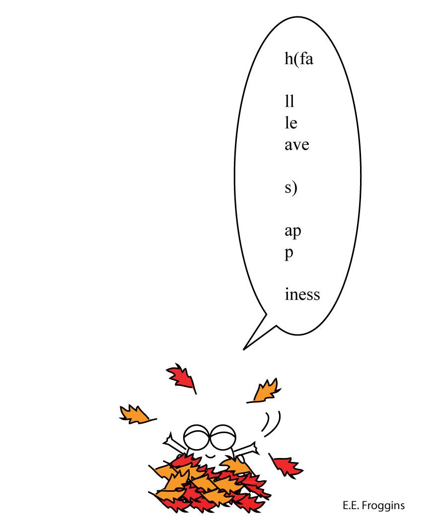 E. E. Froggins new poem inspired by EE Cummings leaf poem