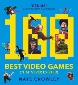Twitter genius to release The 100 Best Video Games (that never existed) via Rebellion Publishing imprint September 7, 2017