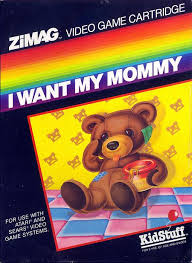 Downright Bizarre Games: I Want My Mommy