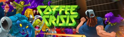 Coffee Crisis – Grab a Cup and Kick Alien Butt!!! – By Brad Feingold