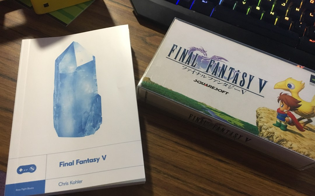 Boss Fight Books Presents: Final Fantasy V