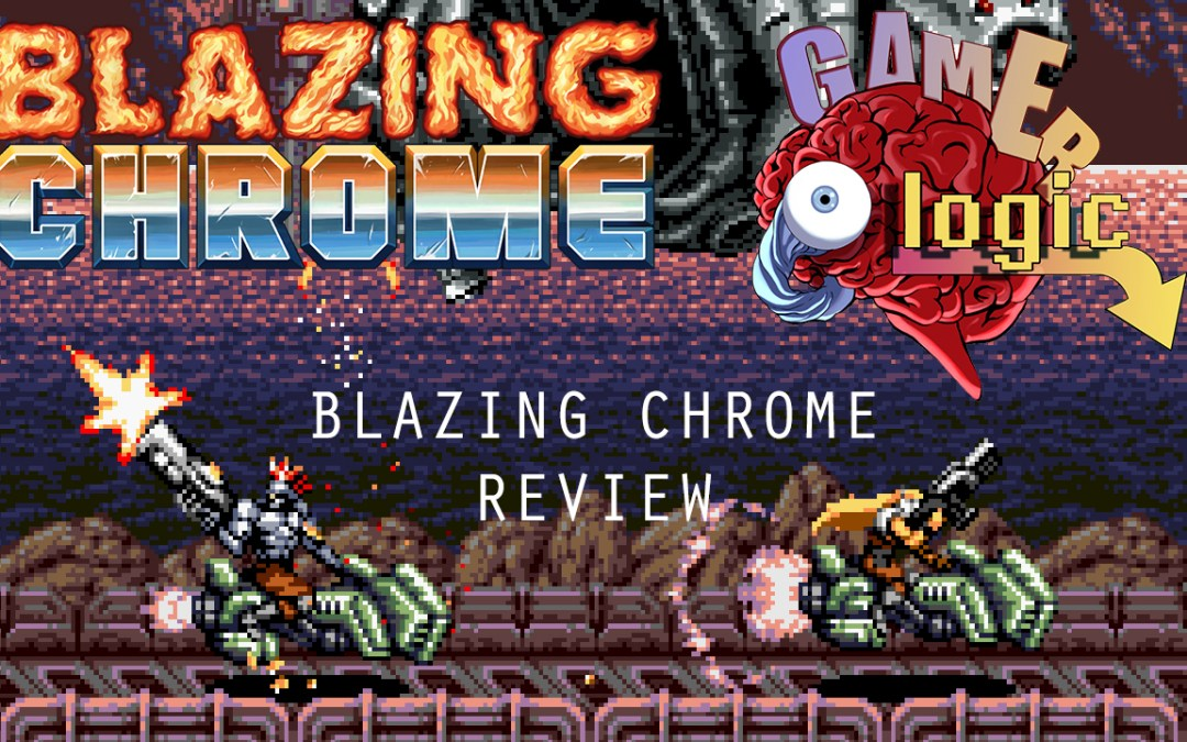 Blazing Chrome review