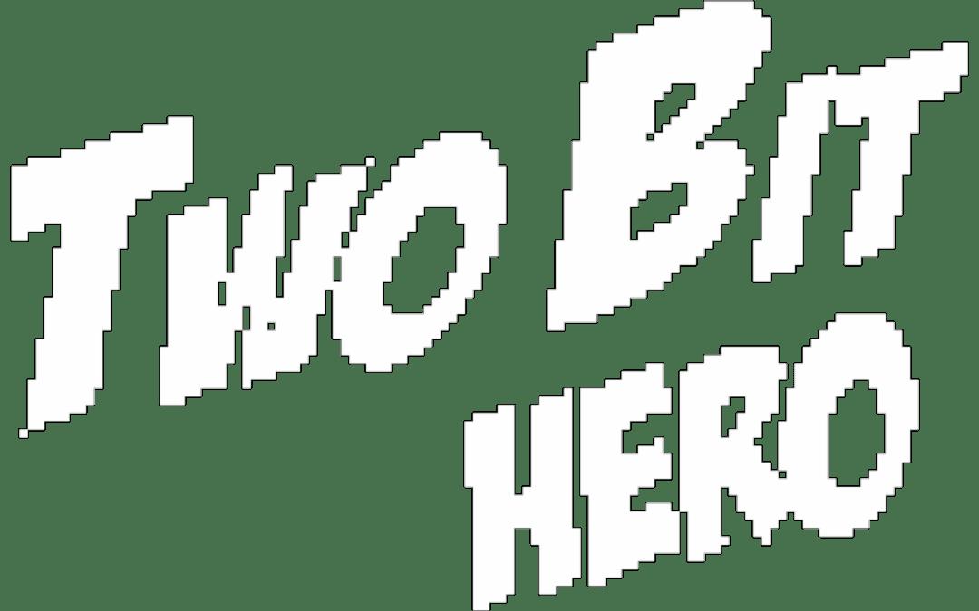 Old School Gamer Magazine Exclusive: Inside Two Bit Hero