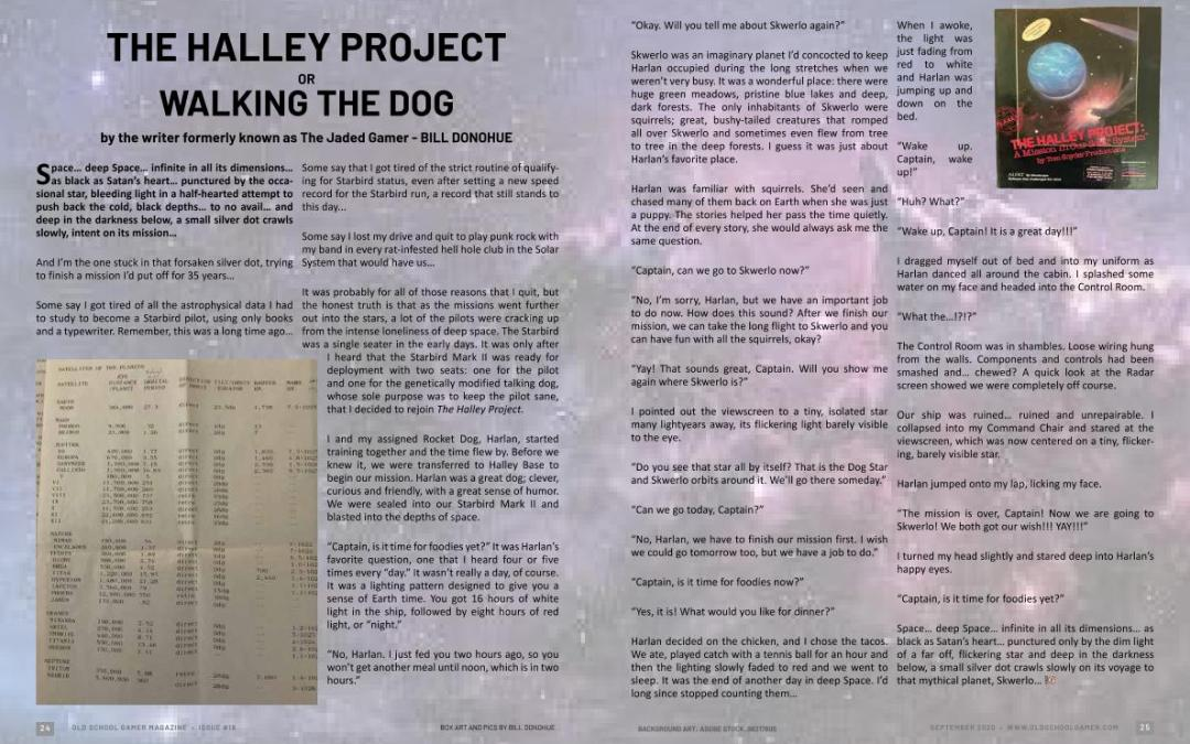 The Halley Project or Walking the Dog