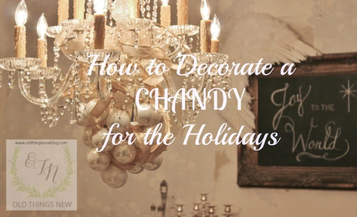 Decorating a Christmas Chandy