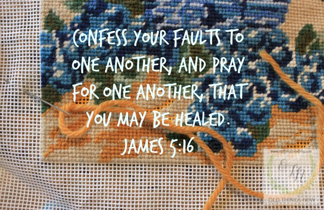 Confess your faults to one another