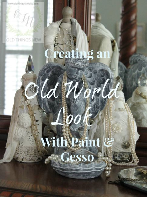 Creating an Old World Look
