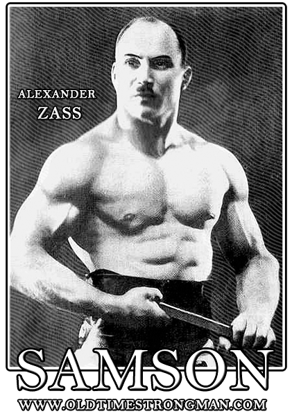 Alexander Zass - The Amazing Samson