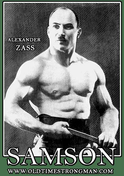 Alexander Zass - The Amazing Samson