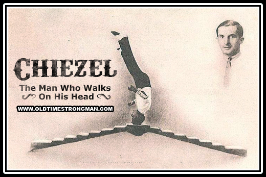 Chiezel - The Man Who Walks On His Head