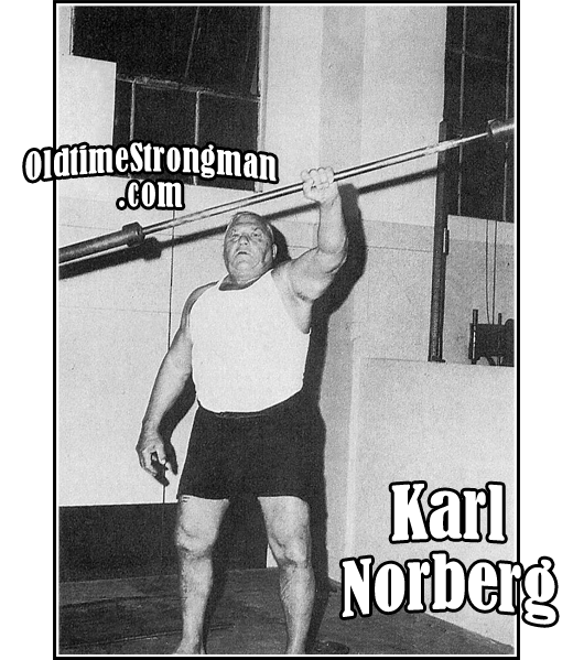 Karl Norberg ~ The Mighty Norseman