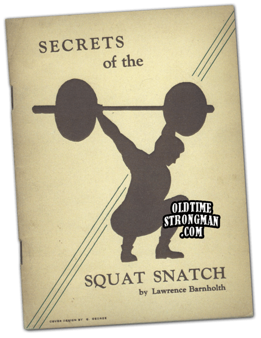 Secrets of the Squat Snatch by Larry Barnholth