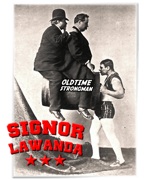 Signor Lawanda - The Iron Jawed Man