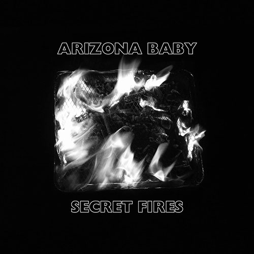 Secret Fires de Arizona Baby
