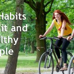 10 Habits of Fit and Healthy People
